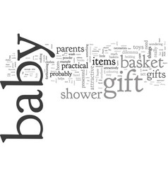 bagift baskets for showers and newborn gifts vector image