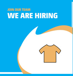 join our team busienss company shirt we are vector image