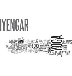 Iyengar yoga text background word cloud concept vector