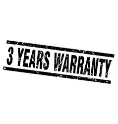 Square grunge black 3 years warranty stamp vector