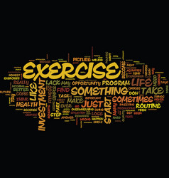Your biggest investment exercise text background vector