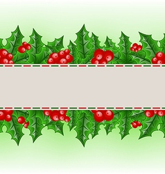 Christmas card with holly berry branches vector image vector image