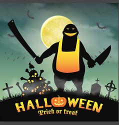 halloween butcher monster in a night graveyard vector image