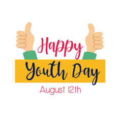 Happy youth day lettering with hands like symbol vector