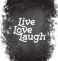 Live Love Laugh vector image