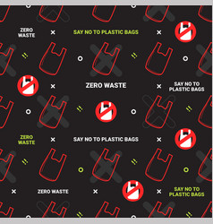 Zero waste and say no to plastic bags seamless vector