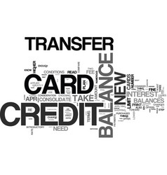 what to look for in a balance transfer credit vector image vector image