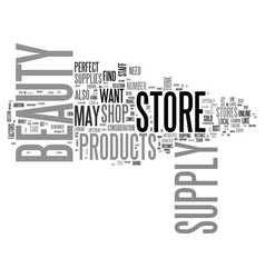 what to look for in a beauty supply store text vector image