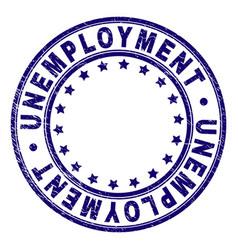 Grunge textured unemployment round stamp seal vector