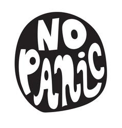 No panic slogan vector