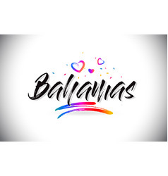 Bahamas welcome to word text with love hearts and vector