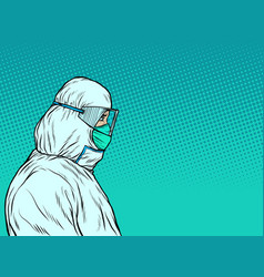 Doctors in a medical protective suit the epidemic vector