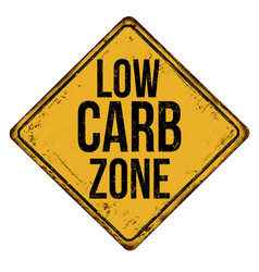 Low carb zone vintage rusty metal sign vector
