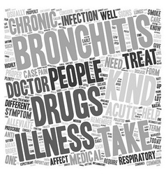 drug for bronchitis text background wordcloud vector image vector image