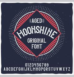 Vintage label typeface named moonshine vector