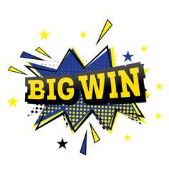 big win comic text in pop art style vector image vector image