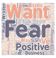 Eliminate fears ready to eliminate your fears text vector