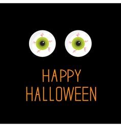 Eyeballs Green eyes Happy Halloween card vector