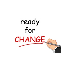 hand writing ready for change vector image