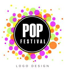 Pop festival logo creative banner poster flyer vector