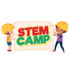 stem camp logo and two kids wearing engineer hat vector image
