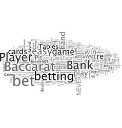 Baccarat made easy vector