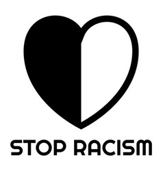 black and white heart and stop racism text vector image