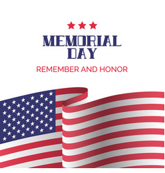 memorial day card remember and honor vector image