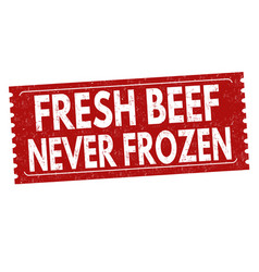 Fresh beef never frozen grunge rubber stamp vector