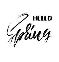 handwritten lettering inscription hello spring vector image