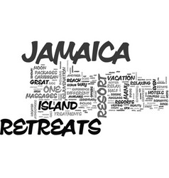 Jamaica hotels and retreats text background word vector