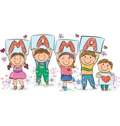 Kids write the word mama vector image