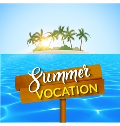 Travel summer island vocation Island Beach with vector image vector image