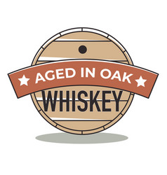 aged in oaks whiskey brewery and production logo vector image