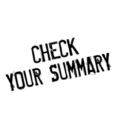 Check Your Summary rubber stamp vector