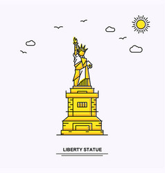 liberty statue monument poster template world vector image