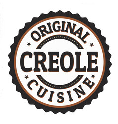 Original creole cuisine label or stamp vector