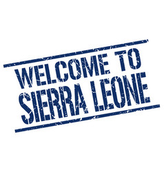 welcome to sierra leone stamp vector image