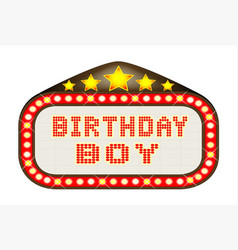 Cinema marquee birthday boy vector