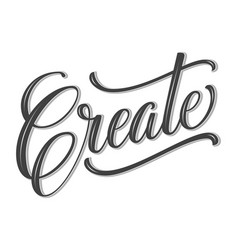 volumetric create phrase hand drawn vector image