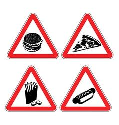 Set warning signs fast food danger sign Harmful vector