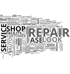 what to look for in an auto repair shop text word vector image