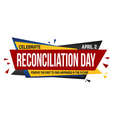 reconciliation day banner design vector image