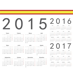 Set of spanish 2015 2016 2017 year calendars vector