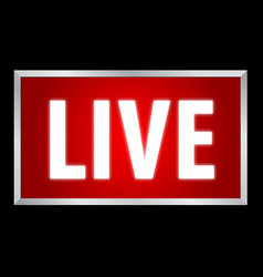 Live white text on red background lightbox vector