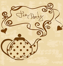 Tea party invitation with teapot vector