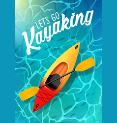 Lets go kayaking summer poster water sea top view vector