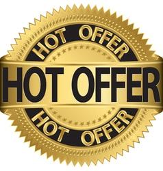 Hot offer Gold label vector image