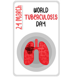 Lung drawing tuberculosis day poster on white vector