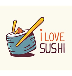 great blue green sushi with title i love vector image